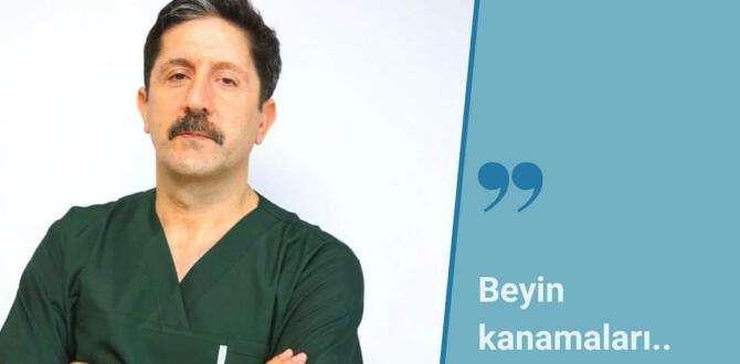 Dr. Karataş, beyin kanamalarının nedenlerini sıraladı